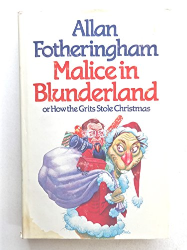 9780919493018: Malice in Blunderland