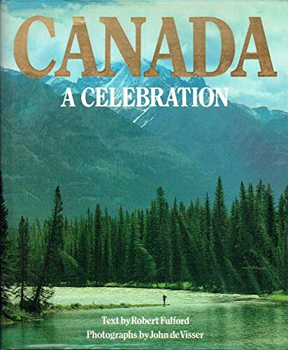 9780919493124: Canada: a Celebration