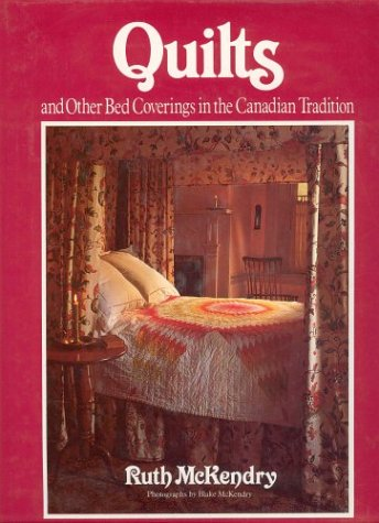 9780919493667: Quilts And Other Bed Coverings In The Canadian Tradition