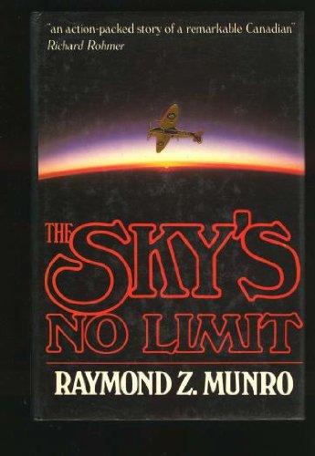 Skys No Limit: Raymond Munro