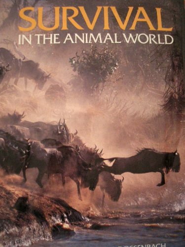 9780919493780: Survival in the Animal World [Hardcover] by Geiser-Dossenbach,