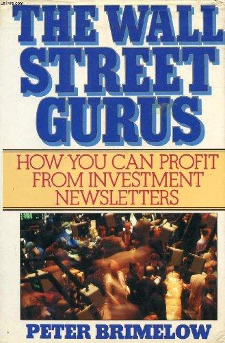 9780919493926: The Wall Street Gurus