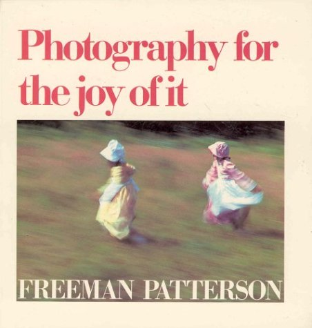 9780919493964: Photography for the Joy of it