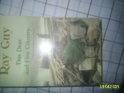 This Dear and Fine Country (0919519512) by Ray Guy