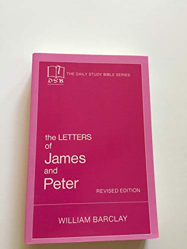 9780919532144: The Daily Study Bible : The Letters to James and Peter [Revised Edition]