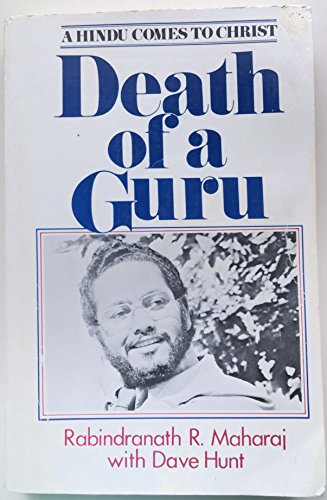 9780919532236: Death of a Guru a Hindu Comes to Christ