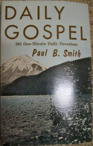 9780919532601: Daily Gospel 365 One-Minute Daily Devotions