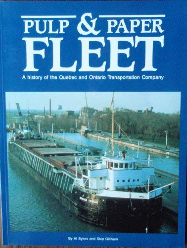 9780919549159: The Pulp and Paper Fleet