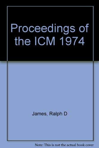 9780919558045: Proceedings of the ICM 1974