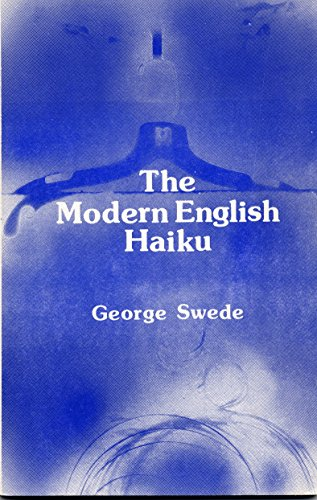 9780919561007: The modern English haiku