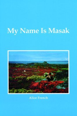 9780919566552: My name is Masak