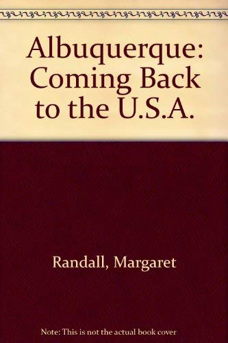 9780919573529: Albuquerque: Coming Back to the U.S.A.