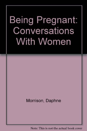 9780919573710: Being Pregnant: Conversations With Women