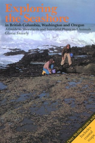9780919574250: Exploring the Seashore in British Columbia, Washington and Oregon: A Guide to Shorebirds and Intertidal Plants and Animals