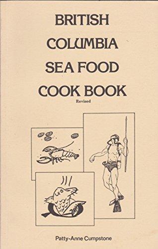 9780919574465: British Columbia Seafood Cookbook