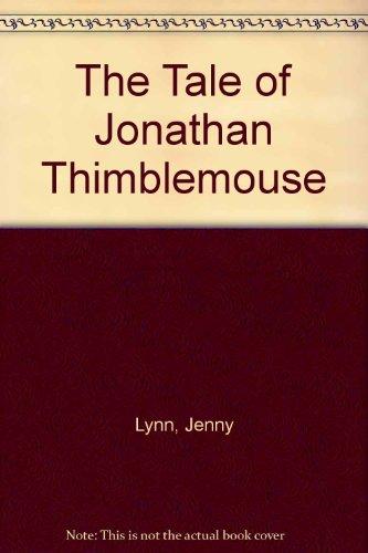 The Tale of Jonathan Thimblemouse: Lynn, Jenny