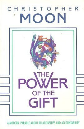 The Power of the Gift: Moon, Christopher