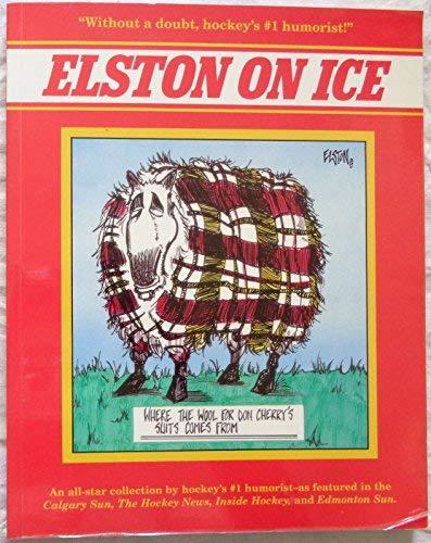 9780919591592: Elston on Ice