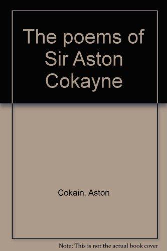 9780919592407: The poems of Sir Aston Cokayne