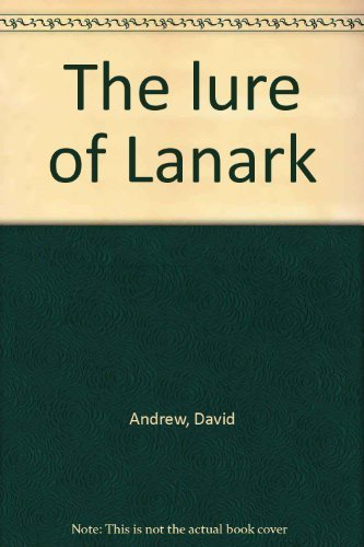 The Lure of Lanark