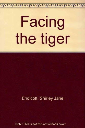 Facing the Tiger: Shirley Jane Endicott