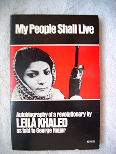 9780919600300: My people shall live: Autobiography of a revolutionary