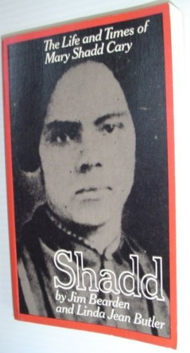 9780919600744: SHADD. The Life and Times of Mary Shadd Cary