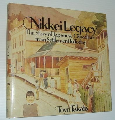 Nikkei Legacy: The Story of Japanese Canadians from Settlement to Today