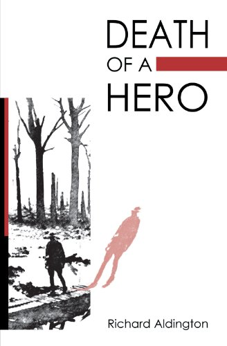 Death of a Hero: Aldington, Richard
