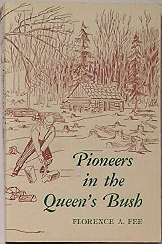 9780919615090: Pioneers in the Queen's Bush