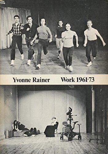 Yvonne Rainer : Work 1961 - 73: Yvonne Rainer