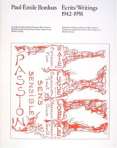 Paul-Émile Borduas: Écrits/Writings, 1942-1958 (The Nova Scotia series) (The ...