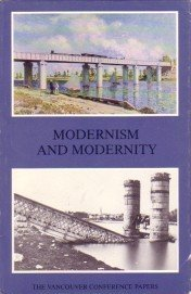 9780919616264: Modernism and Modernity: The Vancouver Conference Papers