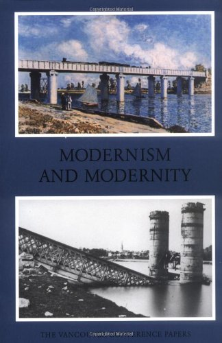 9780919616417: Modernism And Modernity: The Vancouver Conference Papers