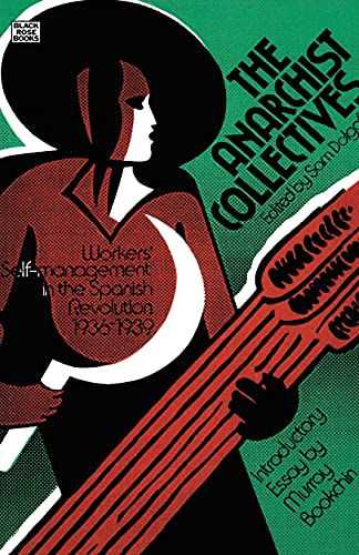 9780919618206: The Anarchist Collectives: Workers' Self-Management in the Spanish Revolution 1936-1939