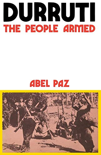 9780919618749: Durruti: The People Armed (Black Rose Books; No. F. 28)