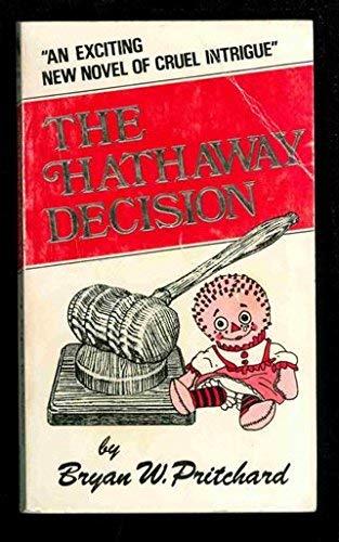 The Hathaway Decision: Bryan W. Pritchard