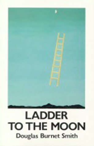 9780919626362: Ladder to the Moon