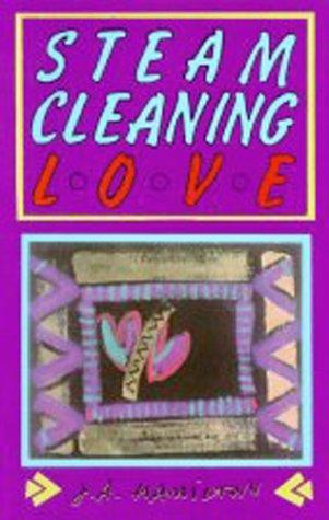 Steam-Cleaning Love: Hamilton, Jena; Hamilton, J A