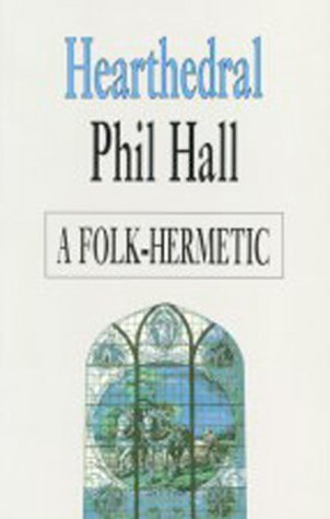 Hearthedral: Phil Hall