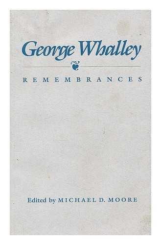George Wahlley: remembrances: MOORE M D