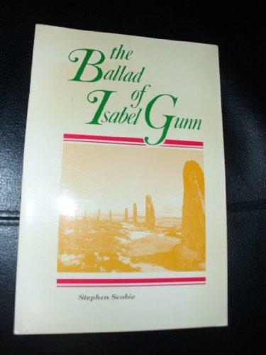 9780919627529: Ballad of Isabel Gunn