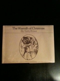 The Warmth of Christmas (0919630529) by Terry Rowe