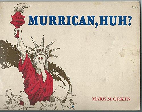 9780919630642: Murrican, huh?