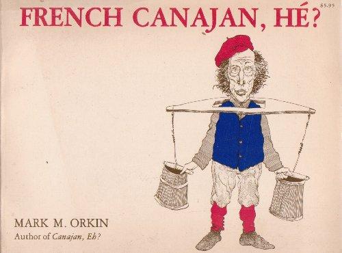 French Canajan, H??: Mark M. Orkin