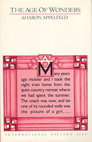 9780919630932: The Age of Wonders. Translated by Dalya Bilu.