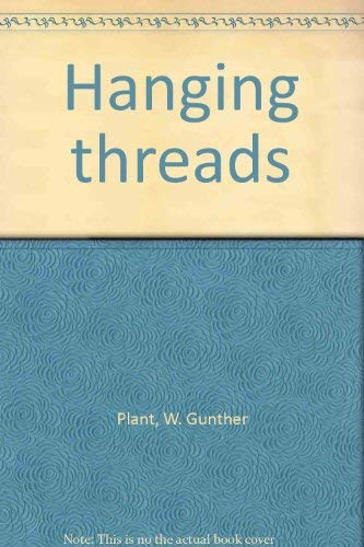 HANGING THREADS