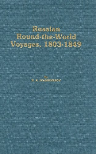 9780919642768: Russian Round-The-World Voyages, 1803-1849: With a Summary of Later Voyages to 1867 (Materials for the Study of Alaska History)