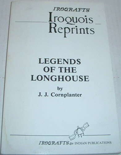 9780919645134: Legends of the Longhouse