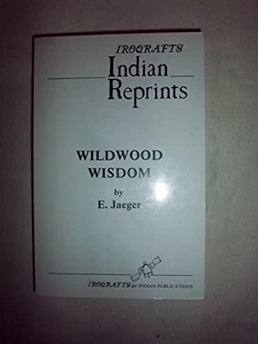 9780919645141: Wildwood Wisdom (Reprint Series)